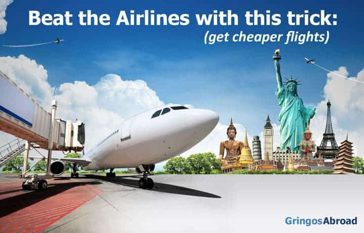 60e6ed73a7d9 Get Cheaper Flights with this Trick  Beat the Airlines