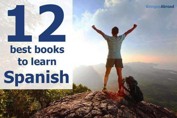 8 Travelers Share the 12 Best Books to Learn Spanish